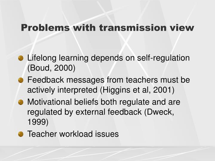 Problems with transmission view