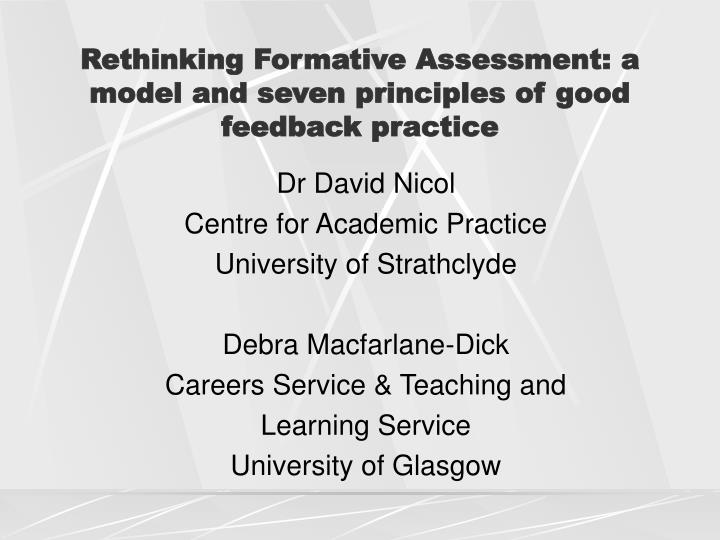 Rethinking formative assessment a model and seven principles of good feedback practice