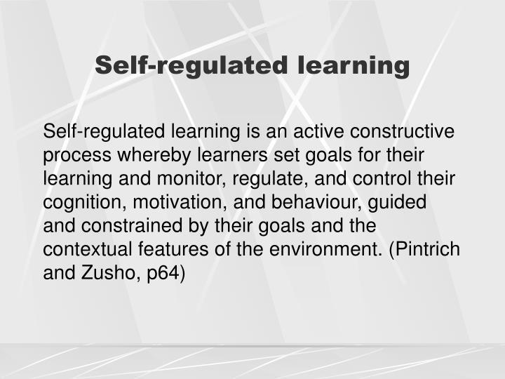 Self-regulated learning