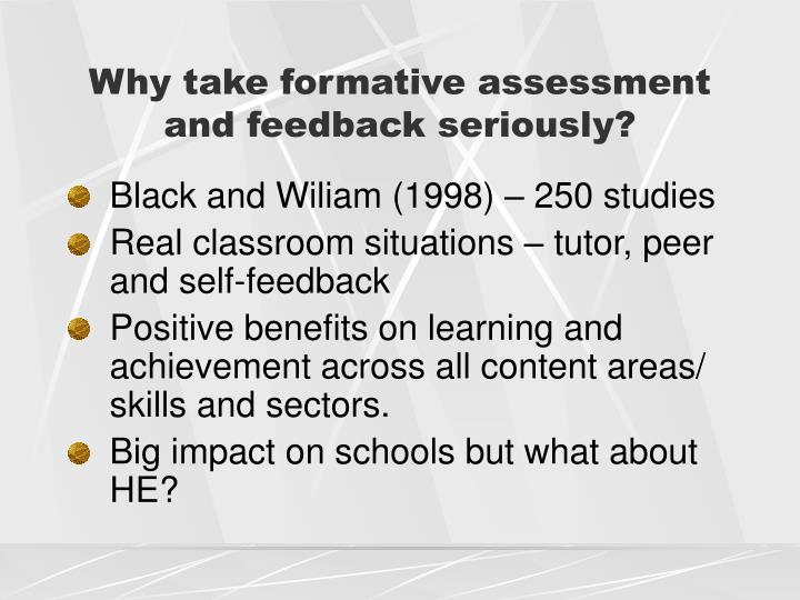 Why take formative assessment and feedback seriously?