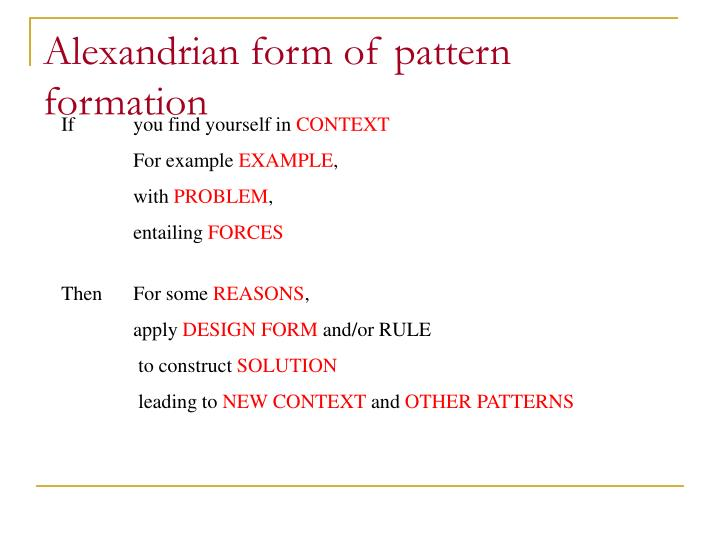 Alexandrian form of pattern formation