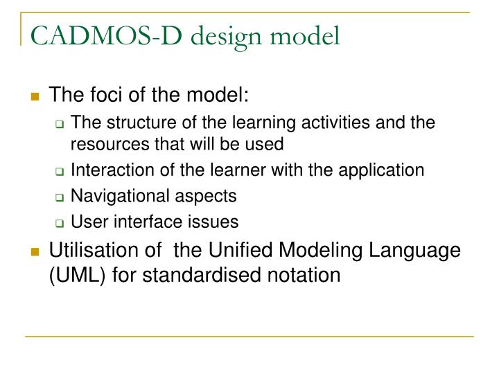 CADMOS-D design model