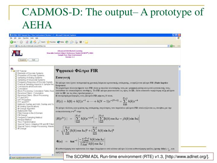 CADMOS-D: The output– A prototype of AEHA