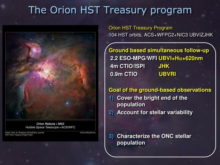 The orion hst treasury program