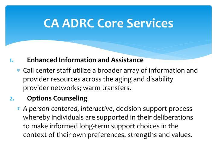CA ADRC Core Services