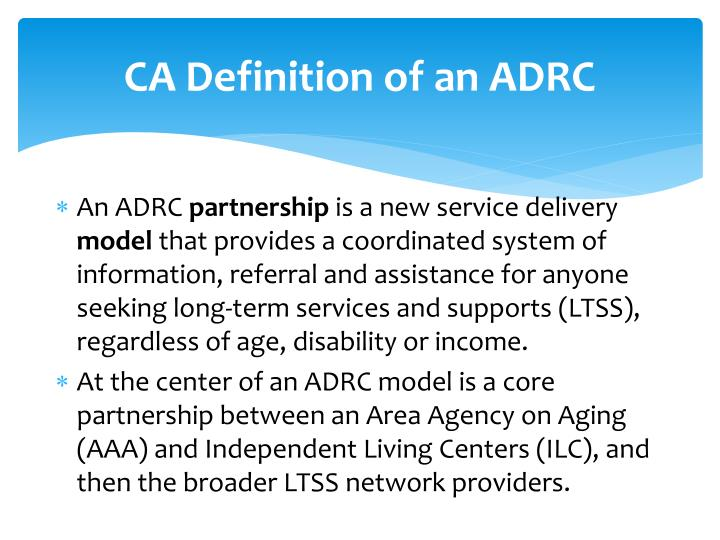 CA Definition of an ADRC
