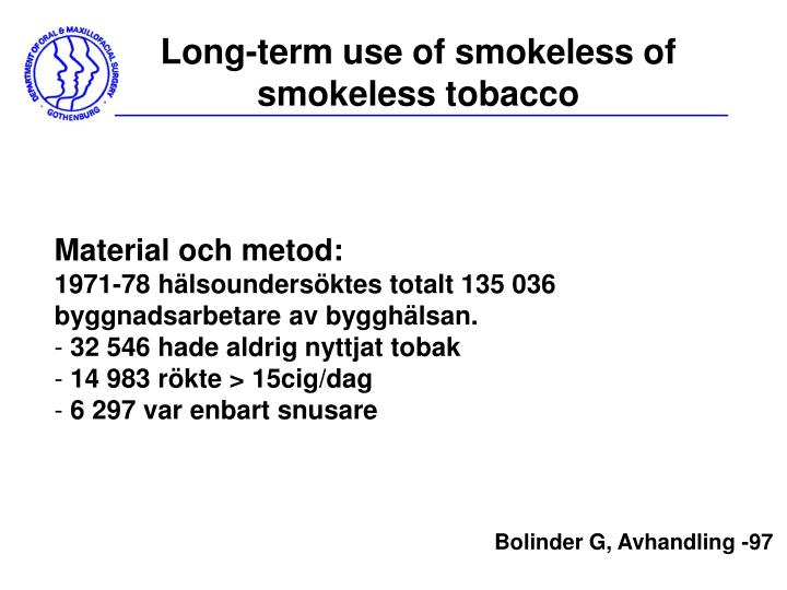 Long-term use of smokeless of smokeless tobacco