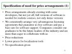 specification of need for price arrangements 1