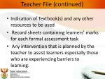 teacher file continued