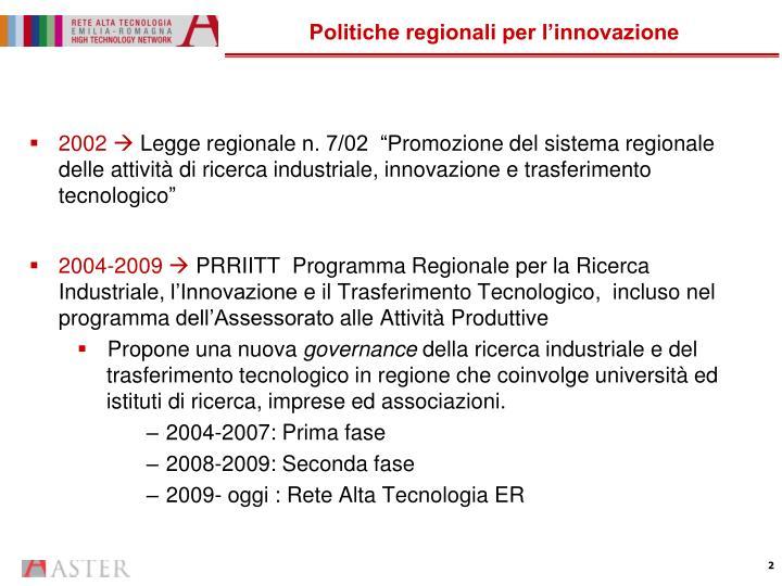 Politiche regionali per l innovazione