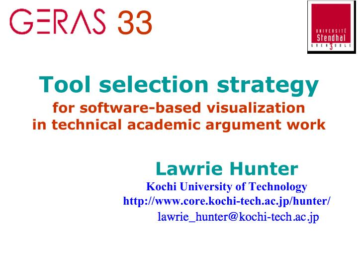 tool selection strategy for software based visualization in technical academic argument work n.