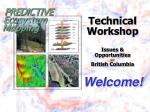 technical workshop issues opportunities for british columbia