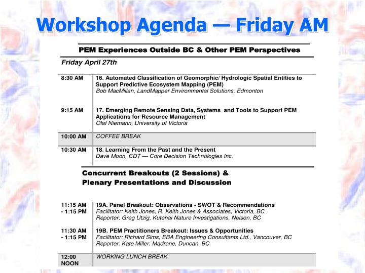 Workshop Agenda — Friday AM