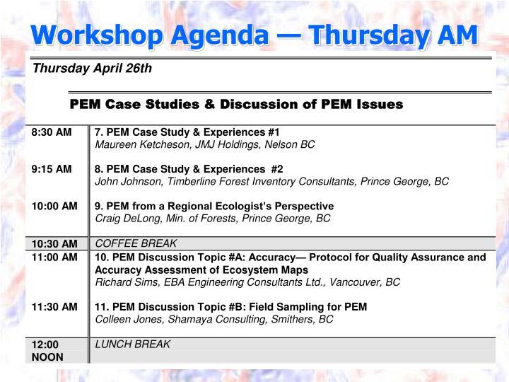Workshop Agenda — Thursday AM