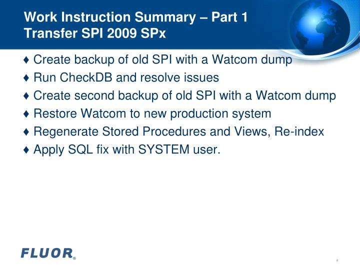 Work Instruction Summary – Part 1