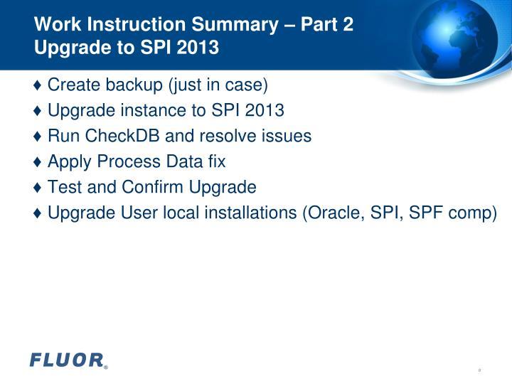 Work Instruction Summary – Part 2