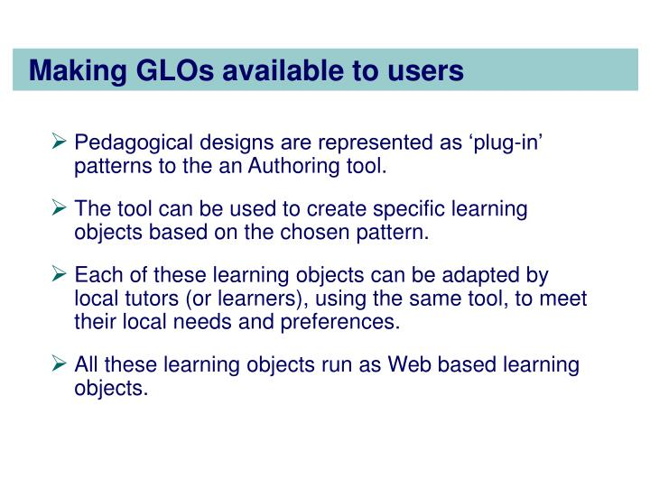 Making GLOs available to users