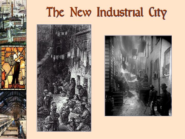 The New Industrial City