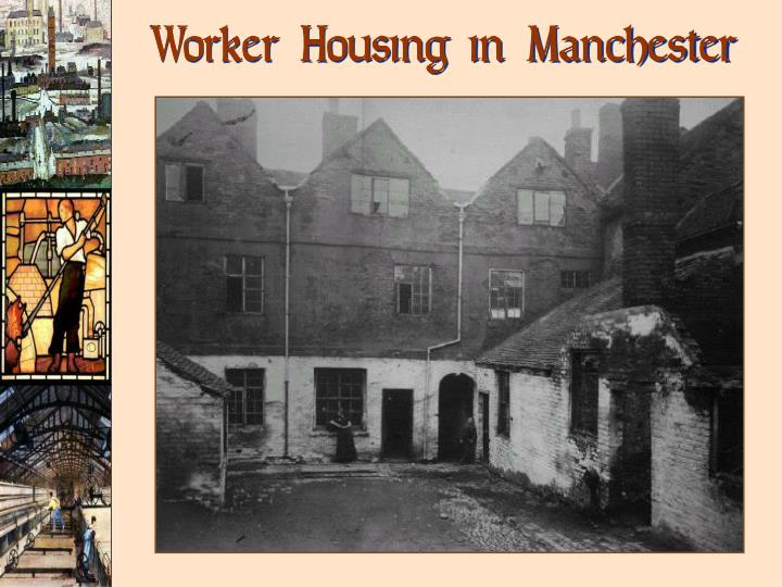 Worker Housing in Manchester