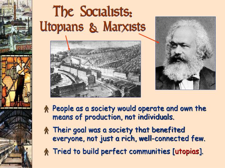The Socialists: