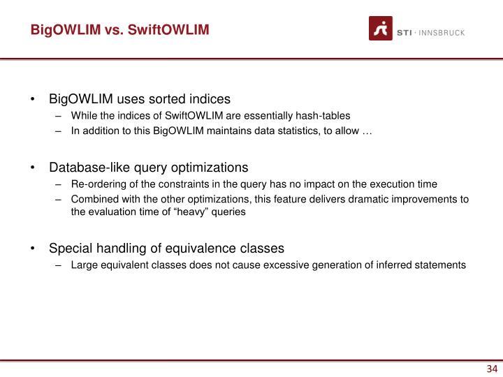 BigOWLIM vs. SwiftOWLIM