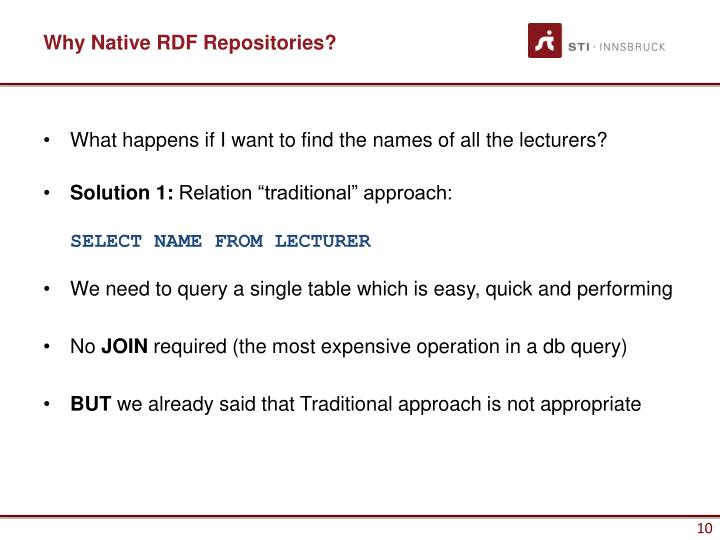 Why Native RDF Repositories?