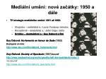 medi ln um n nov za tky 1950 a d le3