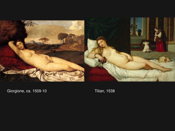Giorgione, ca. 1509-10                                            Titian, 1538