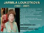 jarmila loukotkov 1923 2007