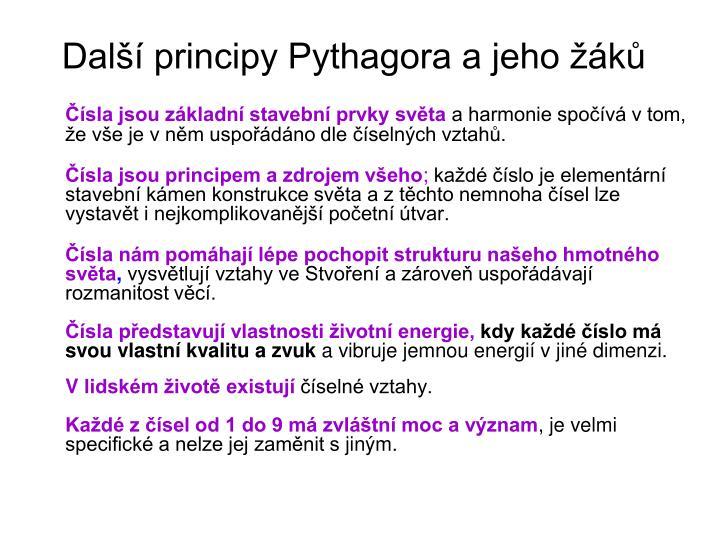 Další principy Pythagora a jeho žáků