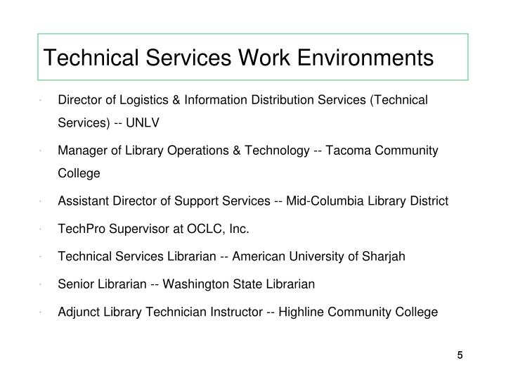 Technical Services Work Environments