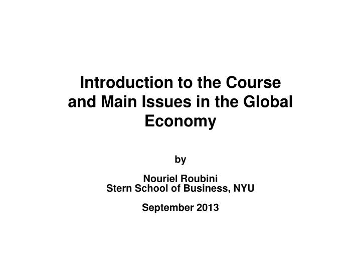 introduction to the course and main issues in the global economy n.