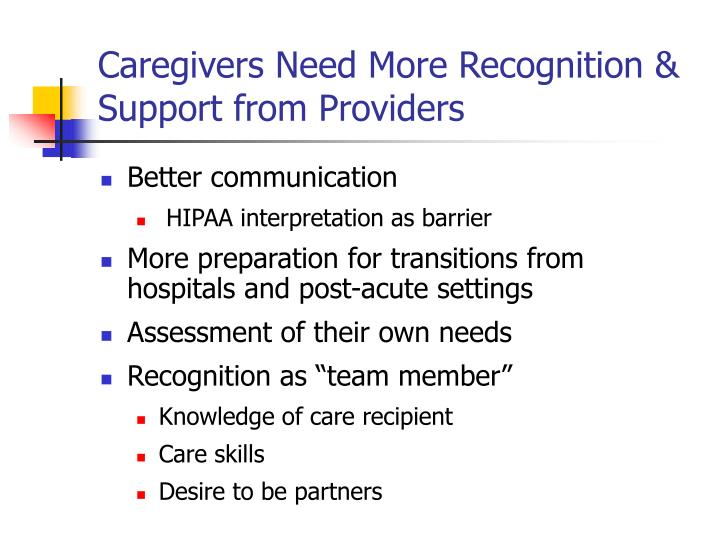 Caregivers Need More Recognition & Support from Providers