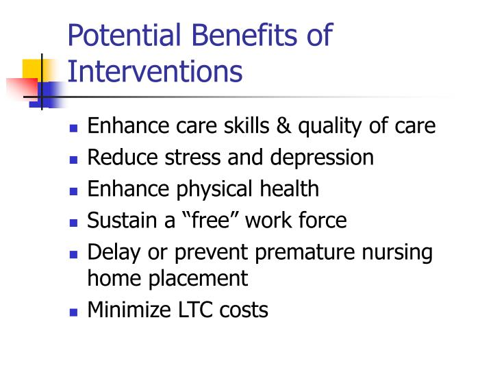Potential Benefits of Interventions