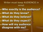 writer must keep audience in mind