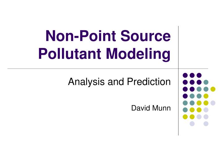 Non point source pollutant modeling