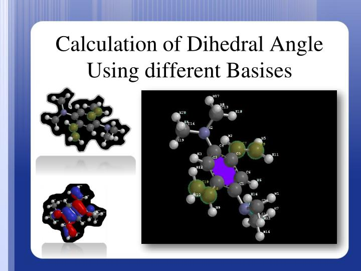 calculation of dihedral angle using different basises n.