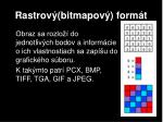 rastrov bitmapov form t
