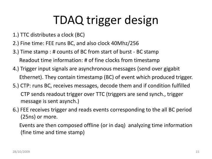TDAQ trigger design