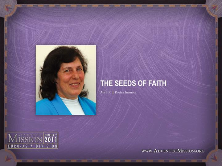 THE SEEDS OF FAITH