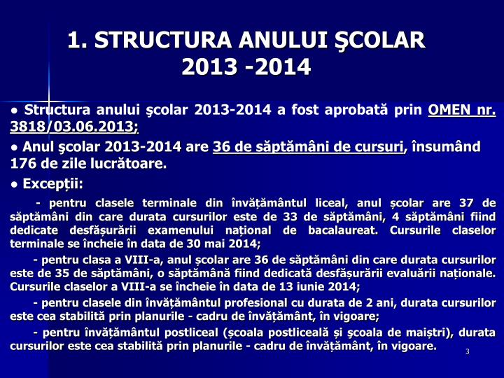 1 structura anului colar 201 3 201 4