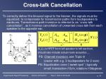 cross talk cancellation