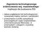 zagro enia technologicznego zr nicowania woj mazowieckiego implikacje dla budowania rsi