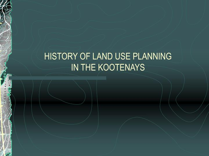 history of land use planning in the kootenays n.