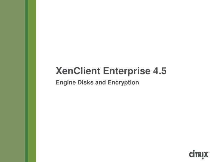engine disks and encryption n.