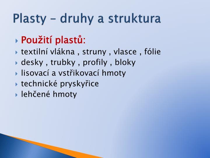 Plasty – druhy a struktura