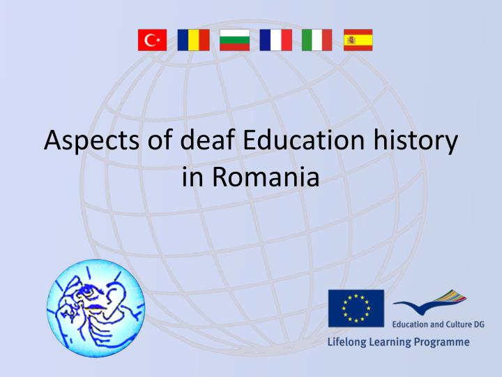 aspects of deaf education history in romania n.