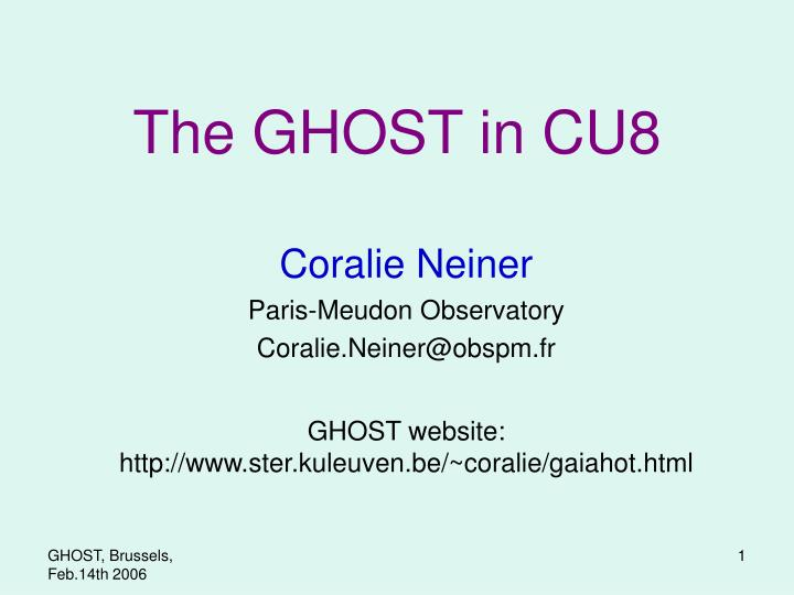 The GHOST in CU8