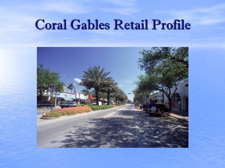 Coral Gables Retail Profile