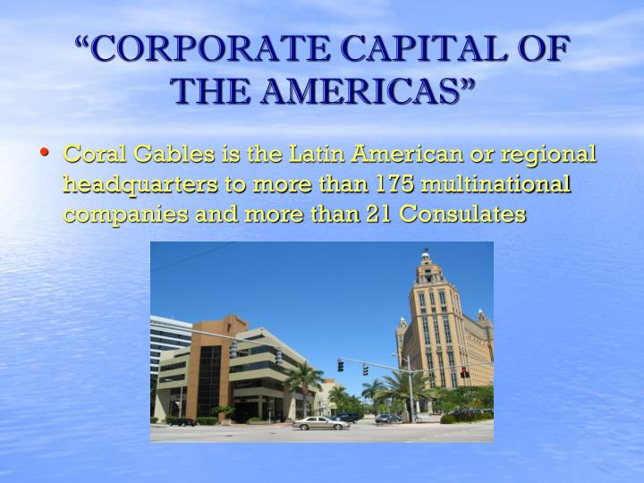 """""""CORPORATE CAPITAL OF THE AMERICAS"""""""